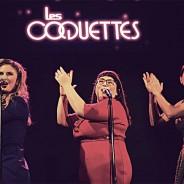 «Les coquettes» : un très chouette spectacle musical, très fun !