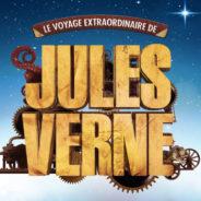 A aller voir en famille : Le Voyage Extraordinaire de Jules Verne !